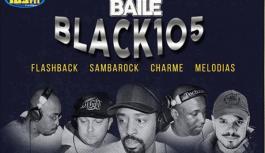 Baile do Black 105 na VIC Club