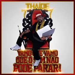 thaide-vamo-que-vamo-que-o-som-nao-pode-parar