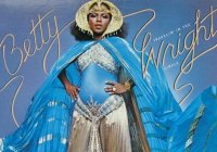 Indicação Clube Vip #2: Betty Wright – Thank You For The Many Things You've Done