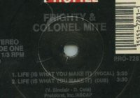 Indicação Clube Vip#52 – Frighty & Colonel Mite – Life (Is What You Make It)