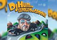 DJ Hum e o Expresso do Groove