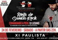 Dia 24 De Fevereiro Tem A Noite Do Samba Rock No XI Paulista