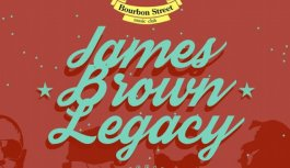 17 de Maio Tem James Brown Legacy No Bourbon Street
