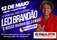 Dia 12 de Maio Tem Leci Brandão E DJ Luciano Rocha No XI Paulista