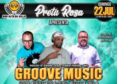 PRETA ROSA GROOVE MUSIC – Os Blacks Dançam No Alto Da Villa