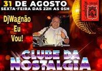 Sexta Tem Clube Da Nostalgia Especial Anos 70, 80, 90 e 2000