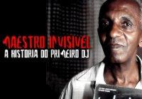 Assista O Documentário Maestro Invisível: A História Do Primeiro DJ