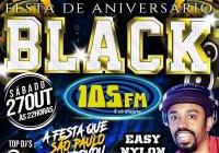 Dia 27 De Outubro Tem Festa De Aniversário Do Black 105 No C. A. Indiano