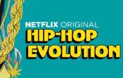 Dica CBMN Netflix: Hip Hop Evolution Parte 2