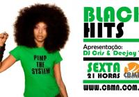 OUÇA AGORA! BLACK HITS ESTÁ NO AR