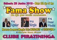 Dia 29 De Junho Tem Baile Dos Namorados Com A Equipe Fama Show No Clube Piratininga