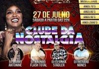 Dia 27 De Julho Tem Clube Da Nostalgia No Sambarylove Black