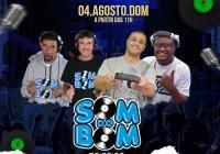 Dia 04 de Agosto Tem PROJETO SOM DOM BOM Na Paulista