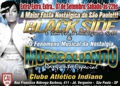 Dia 07 De Setembro Tem Black Side E Musicaliando No Clube Atlético Indiano