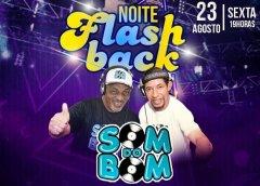 Dia 23 De Agosto Tem A Noite Do Flash Back Com O Som Do Bom