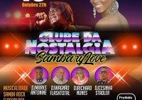 Dia 19 De Outubro Tem Clube Da Nostalgia No Sambarylove