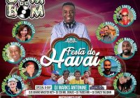 Dia 29 De Setembro Tem Festa Do Hawaí Com O SOM DO BOM Na Chácara Do Jockey