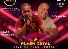 Dia 24 De Outubro Tem Live Do Flash Total No Dubai Club Lounge