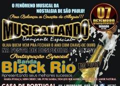 Dia 07 De Dezembro Tem Musicaliando Dançante Especial E Banda Black Rio Na Casa de Portugal