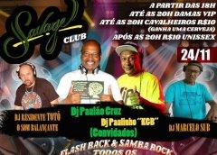 Dia 24 De Novembro Tem Flash Back E Samba Rock No Savage Club