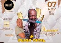 Dia 07 De Novembro Tem Flash Total E Aniversário Do DJ Grand Master Ney No Dubai Club Lounge
