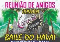 Dia 12 De Janeiro Tem Baile Do Havaí No Feijão De Corda