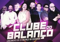 Dias 07 e 08 de Fevereiro Tem Lançamento Do Novo CD Do Clube Do Balanço No Sesc Pompéia