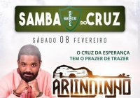 Dia 08 De Fevereiro Tem Samba Do Cruz Com Arlindinho