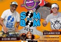 Dia 15 De Fevereiro Tem SOM DO BOM Na Roller Dancing Em São Caetano